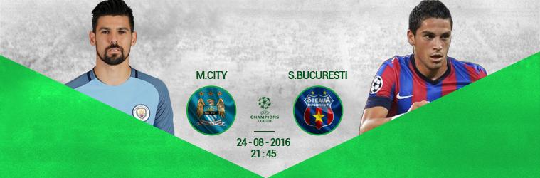 Manchester City – Steaua Bucuresti