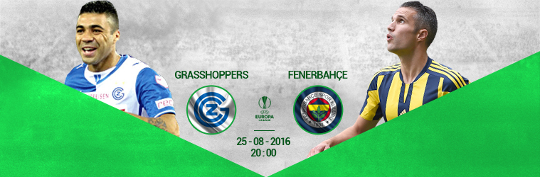 Grasshoppers - Fenerbahce